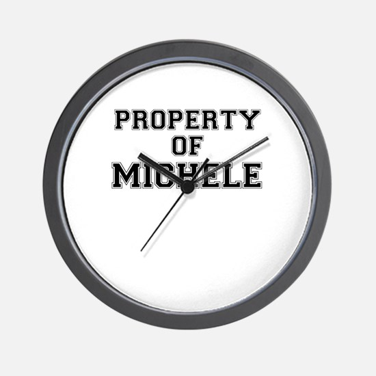 Property of MICHELE Wall Clock
