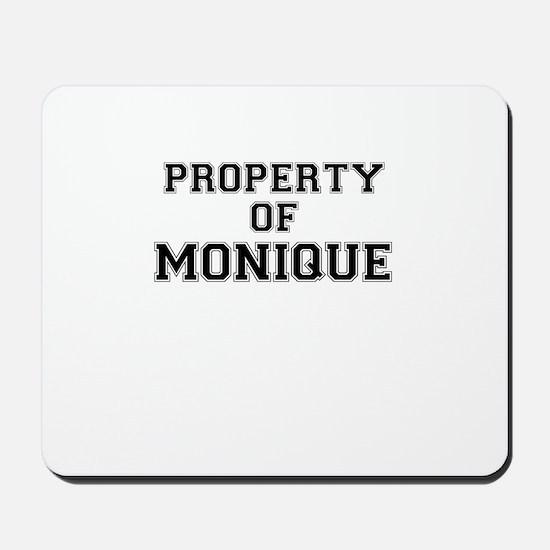 Property of MONIQUE Mousepad