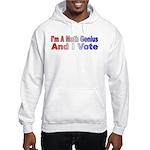 I'm a math genius Hooded Sweatshirt