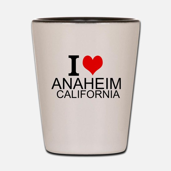 I Love Anaheim, California Shot Glass