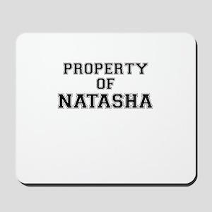 Property of NATASHA Mousepad