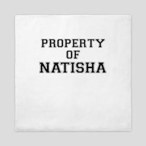 Property of NATISHA Queen Duvet
