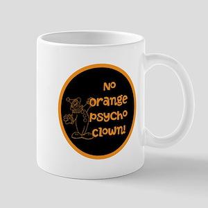 Anti Trump, no orange psycho clown! Mugs