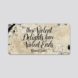 Shakespeare Violent Delights Aluminum License Plat