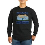 Dog's Home Long Sleeve Dark T-Shirt