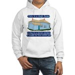 Dog's Home Hooded Sweatshirt
