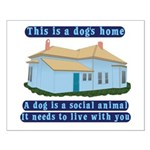 Dog's Home Small Poster