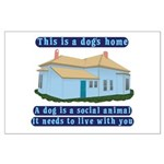 Dog's Home Large Poster