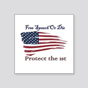 Free Speech Or Die Sticker