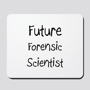 Future Forensic Scientist Mousepad