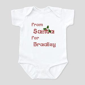 From Santa For Bradley Infant Bodysuit
