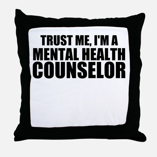Trust Me, I'm A Mental Health Counselor Throw Pill