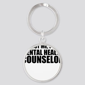 Trust Me, I'm A Mental Health Counselor Keychains