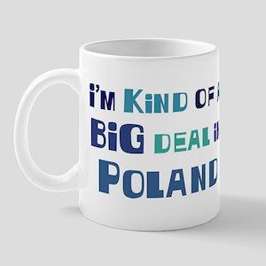 Big Deal in Poland Mug