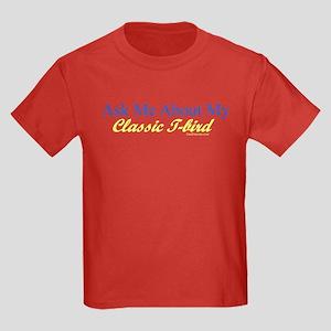 """Ask Me About My T-Bird"" Kids Dark T-Shirt"