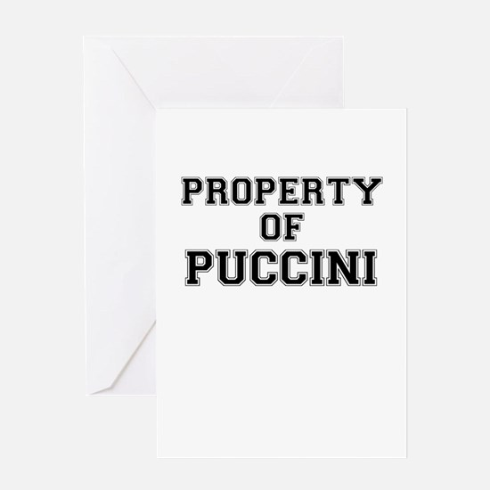 Property of PUCCINI Greeting Cards
