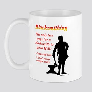 How Blacksmiths Go To Hell Mug