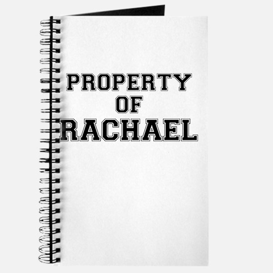 Property of RACHAEL Journal