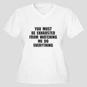 You must be exhau Women's Plus Size V-Neck T-Shirt
