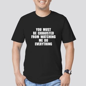 You must be exhausted Men's Fitted T-Shirt (dark)