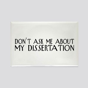 Don't Ask About My Dissertation Rectangle Magnet