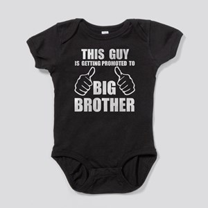 This guy promoted to big brother Baby Bodysuit