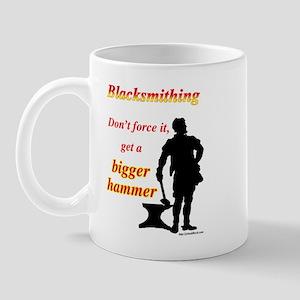 Get a bigger hammer Mug