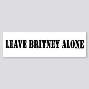 Leave Britney Alone Bumper Sticker