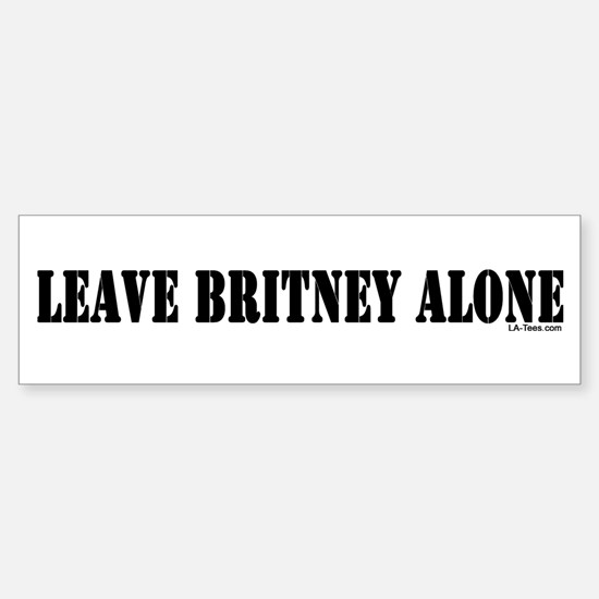 Leave Britney Alone Bumper Bumper Bumper Sticker