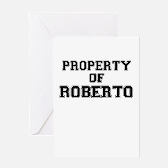 Property of ROBERTO Greeting Cards