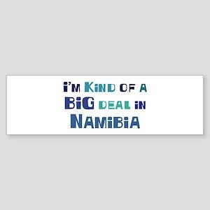 Big Deal in Namibia Bumper Sticker