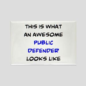awesome public defender Rectangle Magnet