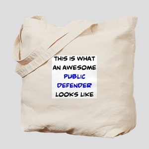 awesome public defender Tote Bag