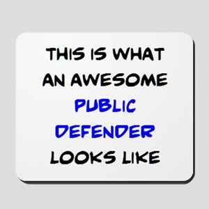 awesome public defender Mousepad