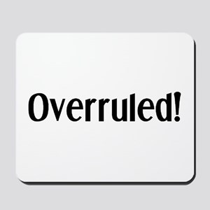 overruled Mousepad