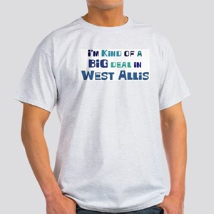 Big Deal in West Allis Light T-Shirt