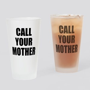 Call your mother Drinking Glass