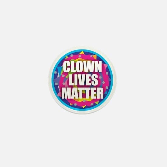 Clown Lives Mini Button