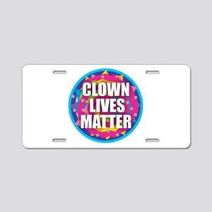 Clown Lives Aluminum License Plate