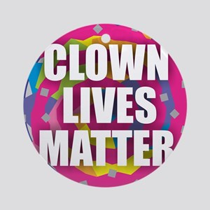 Clown Lives Round Ornament