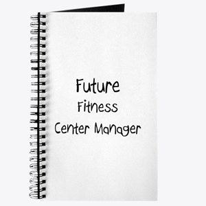 Future Fitness Center Manager Journal