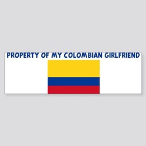 PROPERTY OF MY COLOMBIAN GIRL Bumper Sticker