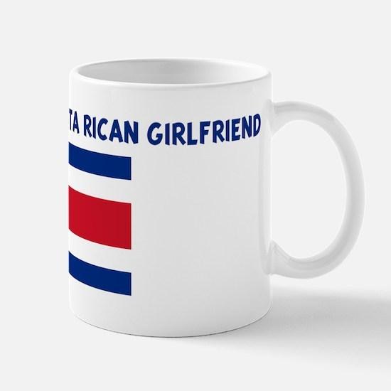 PROPERTY OF MY COSTA RICAN GI Mug