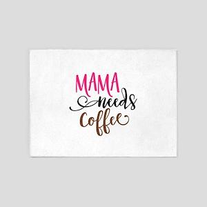 MAMA NEEDS COFFEE 5'x7'Area Rug