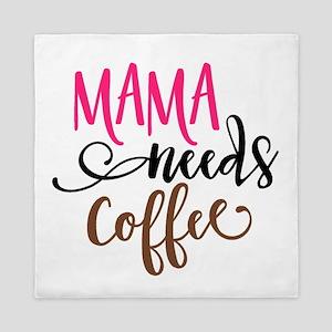MAMA NEEDS COFFEE Queen Duvet