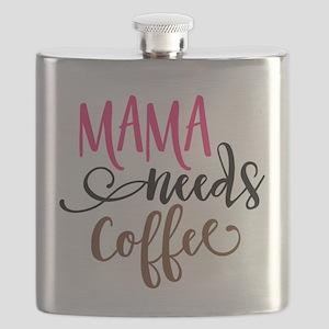 MAMA NEEDS COFFEE Flask
