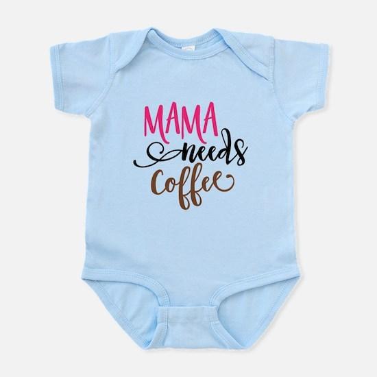 MAMA NEEDS COFFEE Body Suit