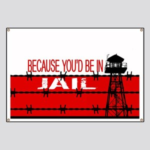 """Donald Trump: """"Because You'd Be In Jail"""" De Banner"""