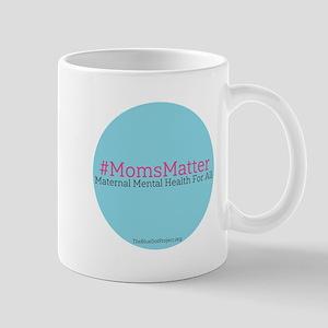 Blue Dot #momsmatter Mugs