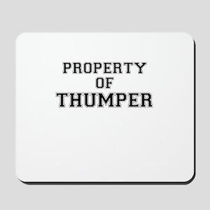 Property of THUMPER Mousepad